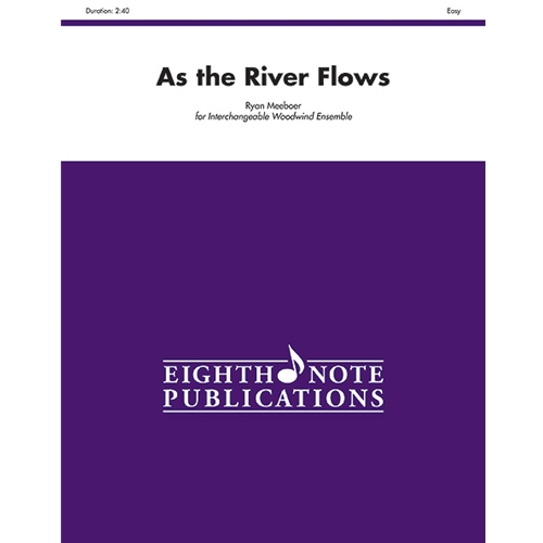 As the River Flows for Interchangeable Woodwind Ensemble