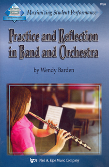 Practice and Reflection in Band & Orchestra