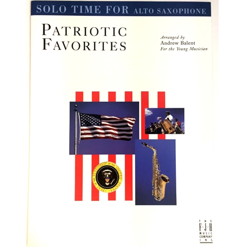 Patriotic Favorites for Alto Saxophone