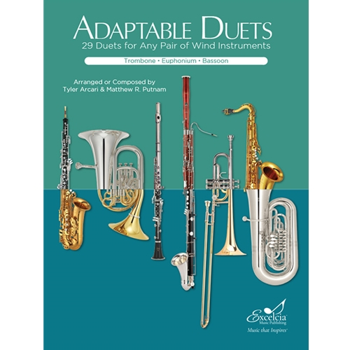 Adaptable Duets: 29 Duets for Any Pair of Wind Instruments (Trombone, Euphonium, or Bassoon Book)