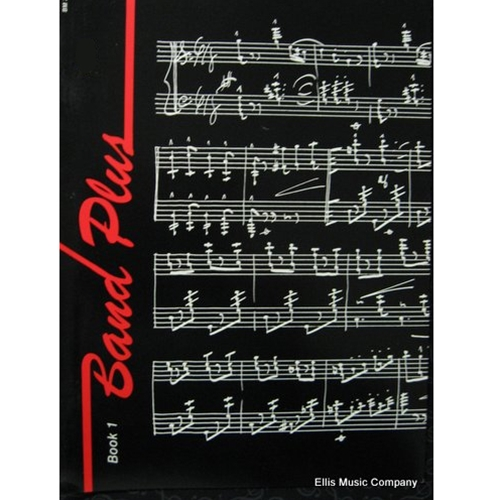Band Plus - Alto Saxophone, Book 1