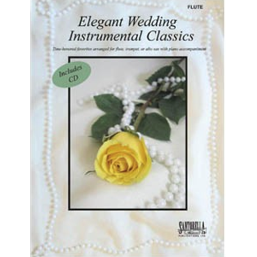 Elegant Wedding Instrumental Classics for Flute (with CD)