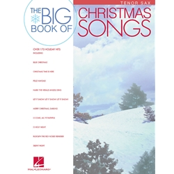 Big Book of Christmas Songs for Tenor Saxophone