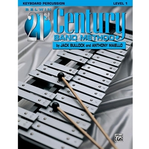 Belwin 21st Century Band Method - Keyboard Percussion, Level 1