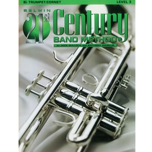 Belwin 21st Century Band Method - Trumpet or Cornet, Level 3