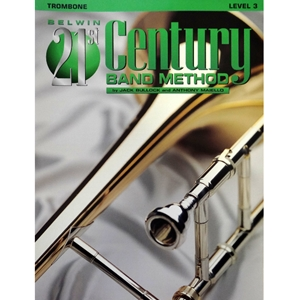 Belwin 21st Century Band Method - Trombone, Level 3