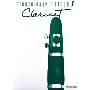 Breeze-Easy Method for Clarinet, Book 1