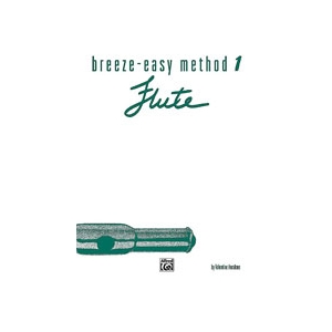 Breeze-Easy Method for Flute, Book 1