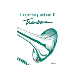 Breeze-Easy Method for Trombone or Baritone, Book 1
