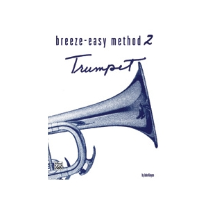 Breeze-Easy Method for Trumpet (Cornet), Book 2