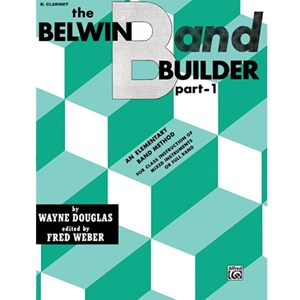 Belwin Band Builder - Bb Clarinet, Part 1