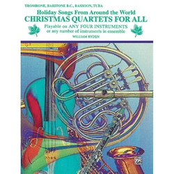 Christmas Quartets for All - Trombone, Baritone B.C., Bassoon or Tuba