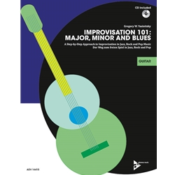 Improvisation 101: Major, Minor, and Blues for Guitar