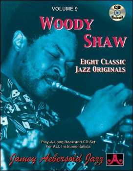 Aebersold Volume 9 - Woody Shaw