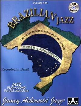 Aebersold Volume 124 - Brazilian Jazz