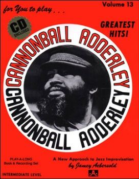 Aebersold Volume 13 - Cannonball Adderley