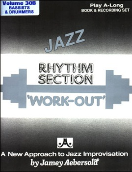 Aebersold Volume 30B - Rhythm Section Workout (Bass & Drums)