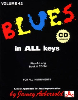 Aebersold Volume 42 - Blues in All Keys