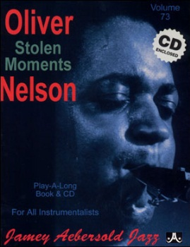 Aebersold Volume 73 - Oliver Nelson: Stolen Moments