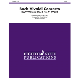 Bach-Vivaldi Concerto, BWV 972 and Op. 3, No. 9, RV230 for Brass Quintet