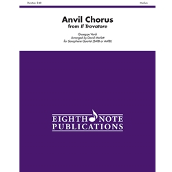 Anvil Chorus (from Il Trovatore) for Saxophone Quartet (SATB or AATB)