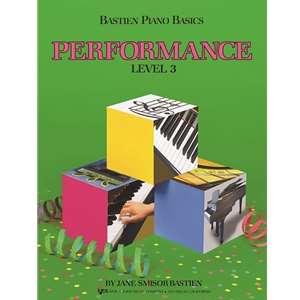 Bastien Piano Basics Performance, Level 3