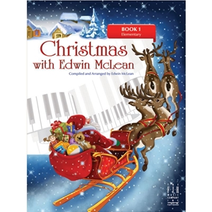 Christmas with Edwin McLean - Book 1 Elementary