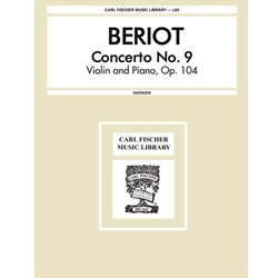 DE BERIOT - Concerto No. 9, Op. 104 for Violin & Piano