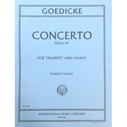 GOEDICKE - Concerto Op. 41 for Trumpet with Piano Accompaniment