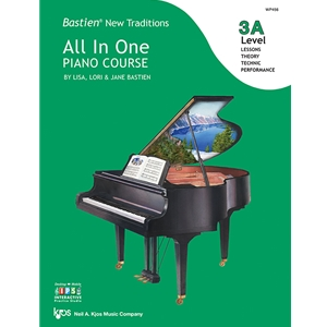 Bastien New Traditions All-in-One Piano Course - Level 3A