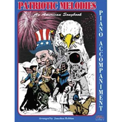 Piano Accompaniment for Patriotic Melodies: An American Songbook